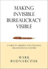 making invisible bureaucracy visible book